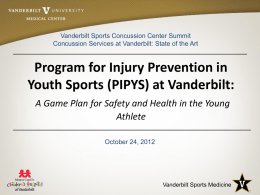 Youth Injury Prevention Program - Vanderbilt University School of