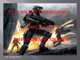 Violent Video Gamers