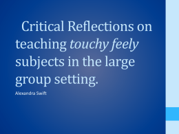 Teaching Touchy feely Subjects in the large group setting