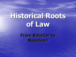 Historical_Roots_of_Law.ppt