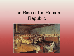 The Rise of the Roman Republic - WW