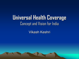 Universal Health Coverage - Concept and Vision for India