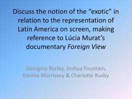 Representations of the exotic and Foreign View