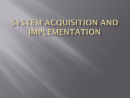 Acquisition and Implementation