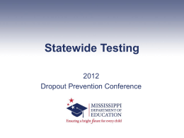 Statewide Testing - Mississippi Department of Education