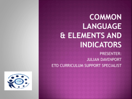 Elements and Indicators and Common Language