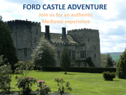 FORD CASTLE ADVENTURE