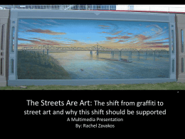 The Streets Are Art: Slideshow