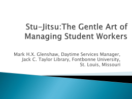 Stu-Jitsu:The Gentle Art of Managing Student Workers