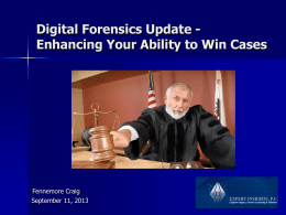 Digital…it`s how we live! - Expert Insights, Computer Forensics