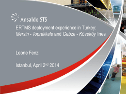 ERTMS/ETCS Experiences in Greenfield Projects Ansaldo STS