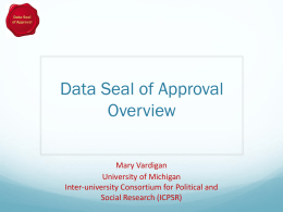 Mary Vardigan - Data Seal of Approval