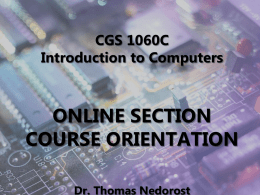 CGS 1060C Introduction to Computers ONLINE SECTION COURSE