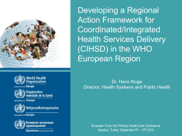 The coordination/integration of health services delivery