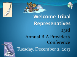 23rd Annual BIA Provider*s Conference *Welcome*