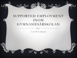 Supported Employment - Lars