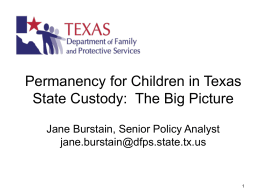 CPS: The Big Picture Jane Burstain, Senior Policy Analyst