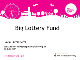 BIG Lottery Presentation - Voluntary Centre Services