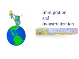 Immigration and Industrialization