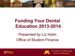 funding your dental education