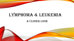 Lymphoma and Leukemia: A Closer Look