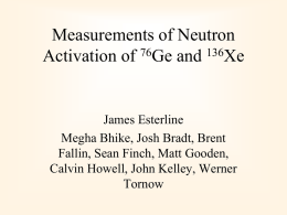 Measurements of Neutron Activation of 76Ge and 136Xe