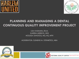 Planning and Managing a Dental Continuous