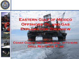 Eastern Gulf of Mexico Offshore Oil and Gas Exploration Overview