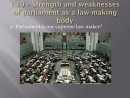 1.10 * Strength and weaknesses of parliament as a law