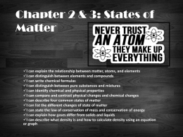 Chapter 2 & 3: States of Matter