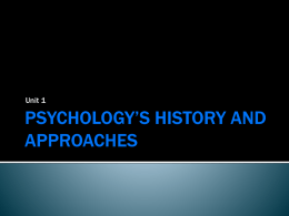 PSYCHOLOGY*S HISTORY AND APPROACHES