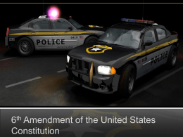 6th Amendment of the United States Constitution
