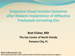 Subjective Visual Function Outcomes after Bilateral Implantation of