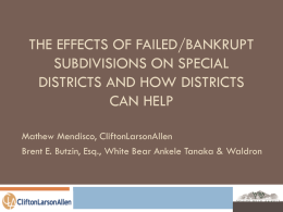 The Effects of Failed/Bankrupt Subdivisions on Special Districts and
