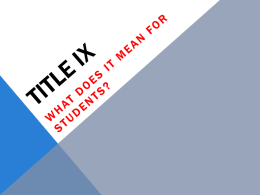 Title IX: What it Means for Students (PowerPoint)