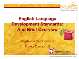 eld standards project overview - MAS: Multilingual Academic Support