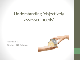 What are objectively assessed needs?