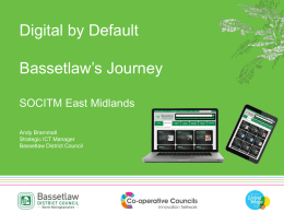 Andy Brammall, Bassetlaw Council - Digital by Default