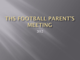 THS Football Parent`s Meeting