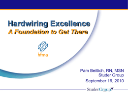 Keynote – Hardwiring Excellence in Healthcare