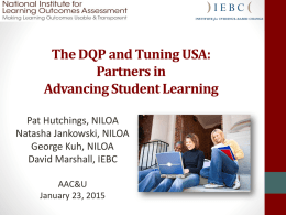 The DQP and Tuning USA: Partners in Advancing Student Learning.