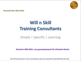 Will n Skill Corporate Presentation 2013