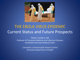 The Ebola Virus Epidemic - Tennessee Public Health Association