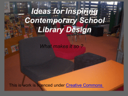 Ideas for Inspiring Contemporary School Library