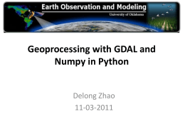 11042011Geoprocessing with Python and Numpy