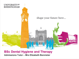 BSc Dental Hygiene and Therapy Admissions Tutor – Mrs Elizabeth