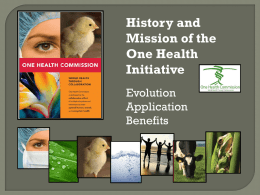 History and Mission of the One Health Initiative