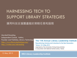 Topic 5 Harnessing Technology to Support Library`s