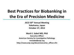 Best Practices for Biobanking in the Era of Precision