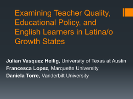 Examining teacher quality, educational policy and English learners